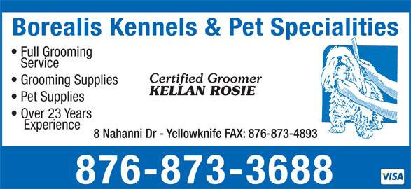 Borealis Kennels & Pet Specialties (867-873-3688) - Annonce illustrée======= -