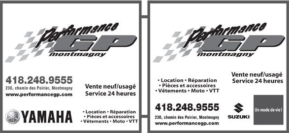 Performance G P Montmagny (418-248-9555) - Annonce illustrée======= - Vente neuf/usagé Location   Réparation Service 24 heures 418.248.9555 Pièces et accessoires Vente neuf/usagé 230, chemin des Poirier, Montmagny Vêtements   Moto   VTT Service 24 heures www.performancegp.com 418.248.9555 montmagny Un mode de vie ! Location   Réparation Pièces et accessoires 230, chemin des Poirier, Montmagny Vêtements   Moto   VTT www.performancegp.com