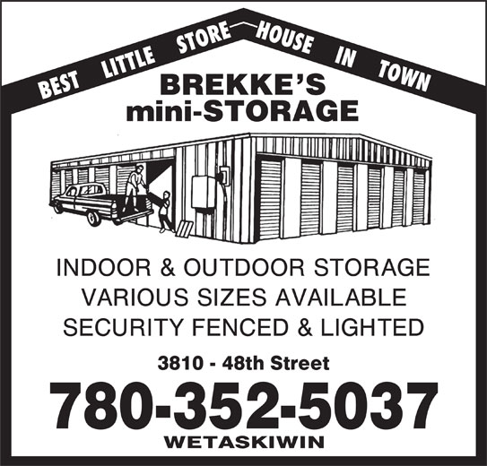 Wetaskiwin Storage Co (780-352-5037) - Display Ad - BEST    LITTLE    STORE HOUSE    IN    TOWN 780-352-5037
