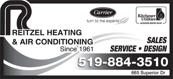 Reitzel Heating & Air Conditioning (519-884-3510) - Display Ad - SALES SERVICE   DESIGN 519-884-3510 665 Superior Dr665 Superior Dr