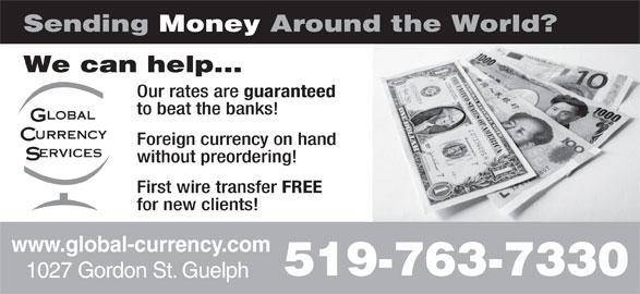 Global Currency Services Inc (519-763-7330) - Annonce illustrée======= -