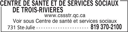 Centre Cloutier-du Rivage (819-370-2100) - Annonce illustrée======= -