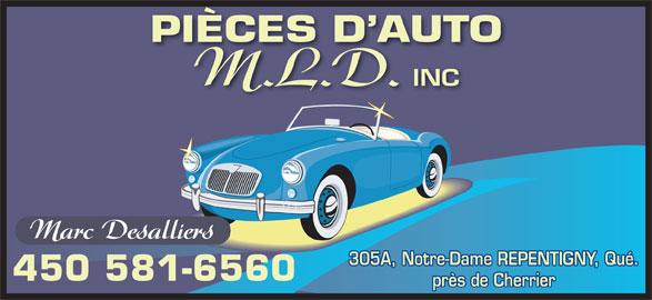 Pièces d'auto M.L.D. (450-581-6560) - Annonce illustrée======= - M.L.D. INC Marc Desalliers 305A, Notre-Dame REPENTIGNY, Qué. 450 581-6560 près de Cherrier PIÈCES D AUTOIÈCES DAUT