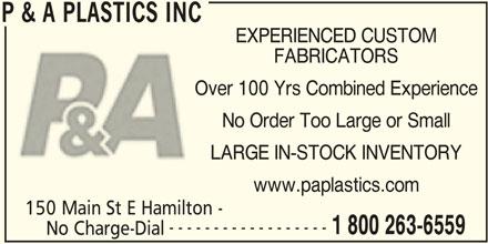 P & A Plastics Inc (905-547-1675) - Annonce illustrée======= -