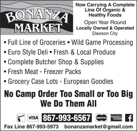 Bonanza Market (867-993-6567) - Annonce illustrée======= -