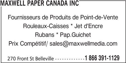 Maxwell Paper Canada Inc (1-866-391-1129) - Annonce illustrée======= -