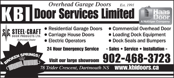KBI Door Services Ltd (902-468-3723) - Display Ad - Overhead Garage Doors Est. 1991 Authorized Dealer 24 Hour Emergency Service - Sales   Service   Installation - Visit our large showroom 902-468-3723 78 Trider Crescent, Dartmouth NS www.kbidoors.ca