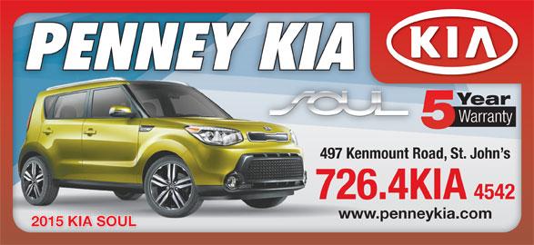 Penney Kia (709-726-4542) - Display Ad - Warranty 497 Kenmount Road, St. John s 726.4KIA 4542 www.penneykia.com 2015 KIA SOUL2015 KIA SOUL Year