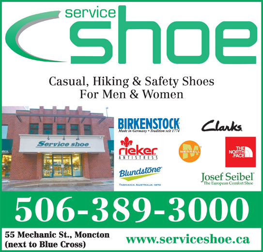 Service Shoe Repair & Boot Shop Ltd (506-389-3000) - Display Ad - service Casual, Hiking & Safety Shoes For Men & Women 506-389-3000 55 Mechanic St., Moncton www.serviceshoe.ca (next to Blue Cross) service Casual, Hiking & Safety Shoes For Men & Women 506-389-3000 55 Mechanic St., Moncton www.serviceshoe.ca (next to Blue Cross)