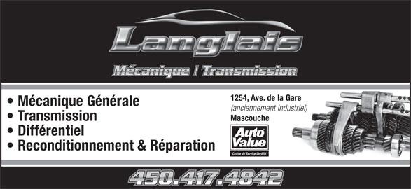 Mécanique Langlais (450-417-4842) - Annonce illustrée======= - Centre de Service Certifié 1254, Ave. de la Gare Mécanique Générale (anciennement Industriel) Transmission Mascouche Différentiel Reconditionnement & Réparation