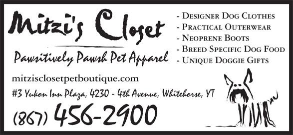 Mitzi's Closet Pet Boutique (867-456-2900) - Annonce illustrée======= -