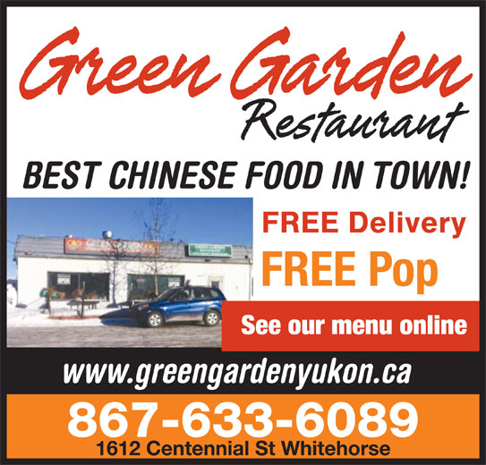 Green Garden Restaurant (867-633-6089) - Display Ad -