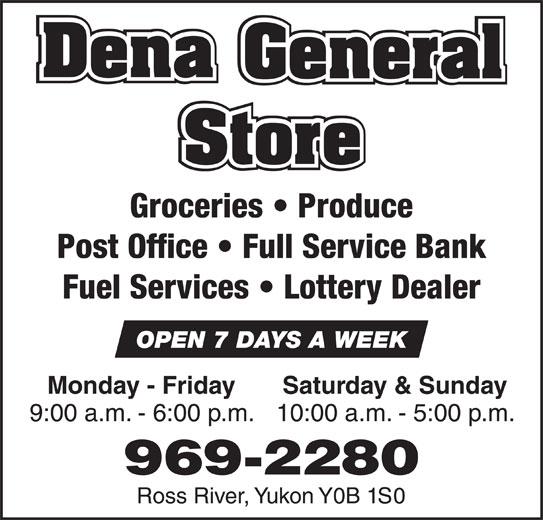 Dena General Store (867-969-2280) - Annonce illustrée======= -