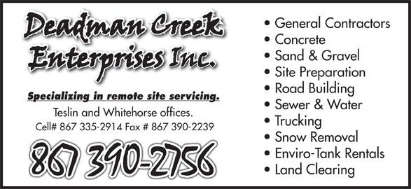 Deadman Creek Enterprises Inc. (867-390-2756) - Display Ad -