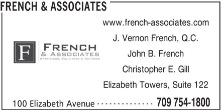French & Associates (709-754-1800) - Display Ad - FRENCH & ASSOCIATES www.french-associates.com J. Vernon French, Q.C. John B. French Christopher E. Gill Elizabeth Towers, Suite 122 -------------- 709 754-1800 100 Elizabeth Avenue
