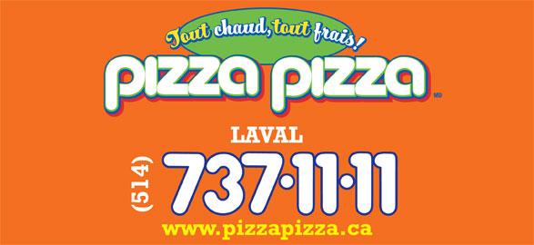 Pizza Pizza (514-737-1111) - Annonce illustrée======= -