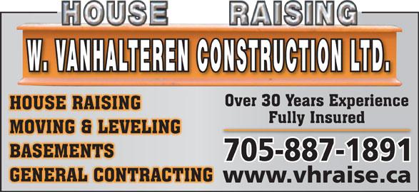 W Van Halteren Construction (705-887-1891) - Display Ad - www.vhraise.ca W. VANHALTEREN CONSTRUCTION LTD.
