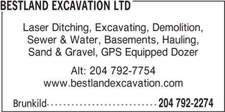 Bestland Excavation Ltd (204-792-2274) - Annonce illustrée======= -