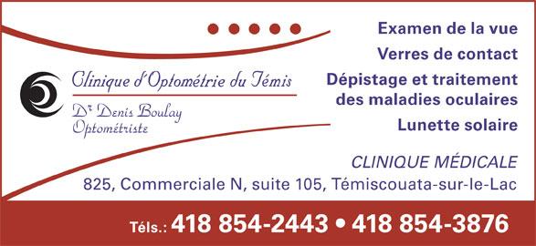 clinique d 39 optom trie du t mis t miscouata sur le lac qc 105 825 commerciale n canpages fr. Black Bedroom Furniture Sets. Home Design Ideas