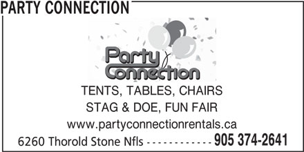 Party Connection (905-374-2641) - Display Ad - TENTS, TABLES, CHAIRS STAG & DOE, FUN FAIR www.partyconnectionrentals.ca 905 374-2641 6260 Thorold Stone Nfls ------------ PARTY CONNECTION