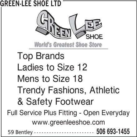 Green-Lee Shoe Ltd (506-693-1455) - Annonce illustrée======= -