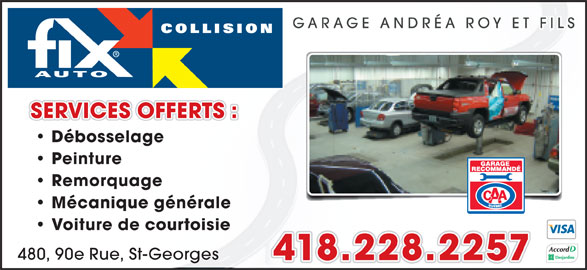 Fix auto garage andr a roy et fils inc saint georges qc for Garage auto bussy saint georges