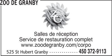 Zoo De Granby (450-372-9113) - Annonce illustrée======= - Salles de réception Service de restauration complet www.zoodegranby.com/corpo 450 372-9113 525 St Hubert Granby-------------- ZOO DE GRANBY