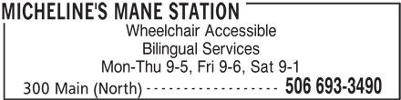Micheline's Mane Station (506-693-3490) - Display Ad -