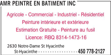 Amr Peintre en Batiment Inc (450-778-2127) - Annonce illustrée======= -