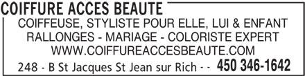 Coiffure Acces Beauté (450-346-1642) - Annonce illustrée======= - COIFFEUSE, STYLISTE POUR ELLE, LUI & ENFANT RALLONGES - MARIAGE - COLORISTE EXPERT WWW.COIFFUREACCESBEAUTE.COM -- 450 346-1642 248 - B St Jacques St Jean sur Rich COIFFURE ACCES BEAUTE