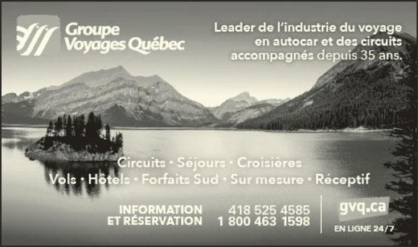 Groupe Voyages Québec (418-525-4585) - Annonce illustrée======= -