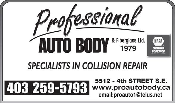 NAPA Autopro (403-259-5793) - Display Ad - & Fiberglass Ltd. www.proautobody.ca 403 259-5793