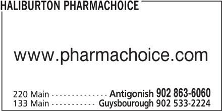 Haliburton PharmaChoice Home Health Care (902-863-6060) - Annonce illustrée======= - 220 Main -------------- 133 Main ----------- Guysbourough 902 533-2224 902 863-6060 HALIBURTON PHARMACHOICE www.pharmachoice.com Antigonish