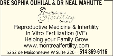 The Montreal Fertility Centre (514-369-6116) - Display Ad -