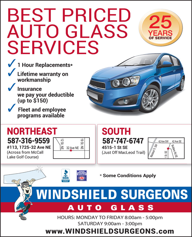 Windshield Surgeons (403-252-0967) - Display Ad - OF SERVICE HOURS: MONDAY TO FRIDAY 8:00am - 5:00pmH SATURDAY 9:00am - 3:00pm
