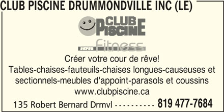 Club piscine super fitness drummondville qc 135 rue for Club piscine super fitness shawinigan sud