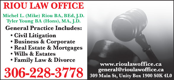 Riou & Young Law Office (306-228-3778) - Display Ad - Tyler Young BA (Hons), MA, J.D. Michel L. (Mike) Riou BA, BEd, J.D.