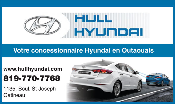 Hull Hyundai (819-770-7768) - Annonce illustrée======= - Votre concessionnaire Hyundai en Outaouais www.hullhyundai.com 819-770-7768 1135, Boul. St-Joseph Gatineau