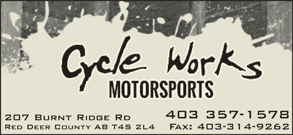 Cycle Works Red Deer Ltd (403-357-1578) - Display Ad - 403 357-1578 207 Burnt Ridge Rd Red Deer County AB T4S 2L4 Fax: 403-314-9262