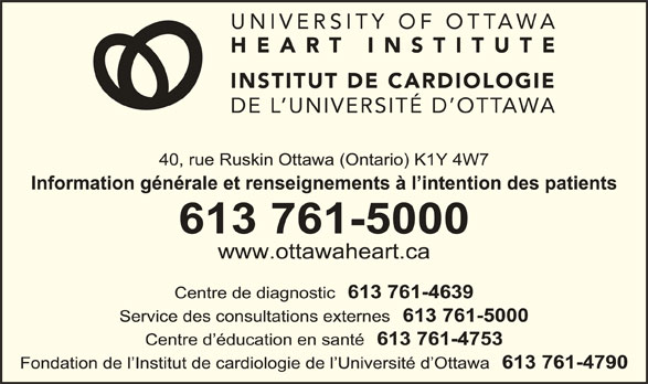Institut de Cardiologie de l'Universited'Ottawa (613-761-5000) - Annonce illustrée======= -