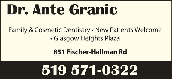 Granic Ante Dr (519-571-0322) - Display Ad -