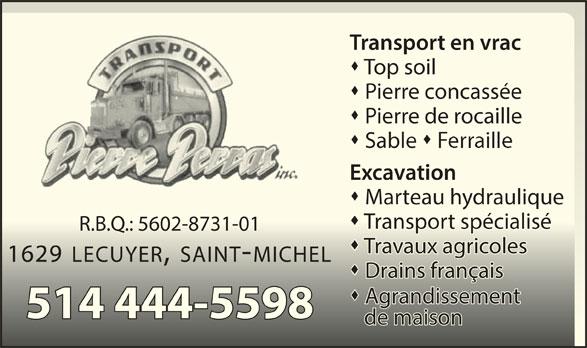 Transport Pierre Perras Inc (514-444-5598) - Annonce illustrée======= -