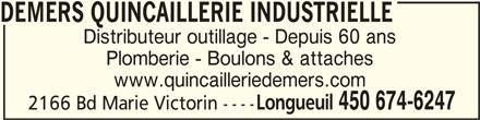 Demers Quincaillerie Industrielle (450-674-6247) - Annonce illustrée======= -