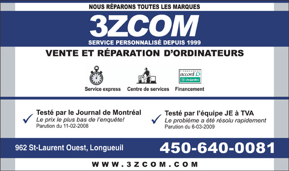 3zcom informatique (450-640-0081) - Annonce illustrée======= - 962 St-Laurent Ouest, Longueuil