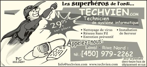 Techvien Informatique (450-979-2262) - Annonce illustrée======= - Entretien préventif  Entreti Nettoyage de virus Installationation Réseau Sans Fil de Serveurveur