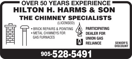 Harms Hilton H (905-528-5491) - Annonce illustrée - OVER 50 YEARS EXPERIENCE PARTICIPATING DEALER FOR UNION GAS RELIANCE
