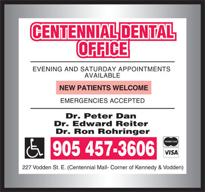 Centennial Dental Office (905-457-3606) - Display Ad