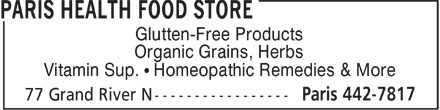 Paris Health Food Store (519-442-7817) - Display Ad - Glutten-Free Products Organic Grains, Herbs Vitamin Sup. ¹ Homeopathic Remedies & More