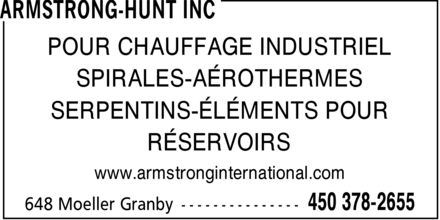 Armstrong-Hunt Inc (450-378-2655) - Display Ad - POUR CHAUFFAGE INDUSTRIEL SPIRALES-A&Eacute;ROTHERMES SERPENTINS-&Eacute;L&Eacute;MENTS POUR R&Eacute;SERVOIRS www.armstronginternational.com