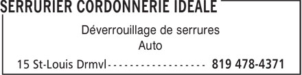 Serrurier Cordonnerie Idéale (819-478-4371) - Display Ad - Déverrouillage de serrures - Auto